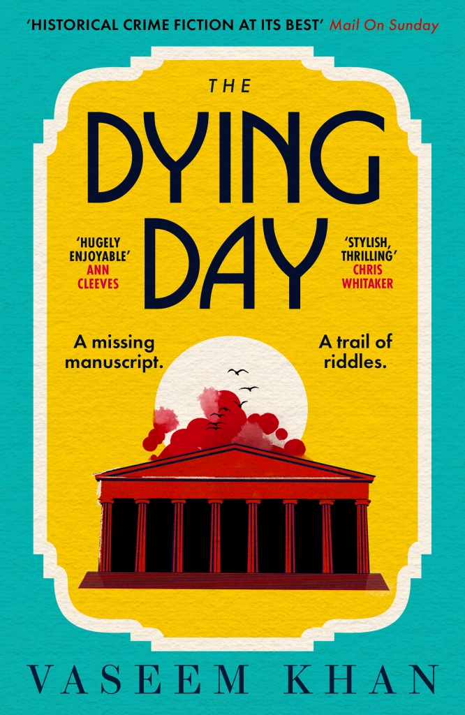 Cover image of THE DYING DAY by VASEEM KHAN